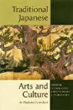 Traditional Japanese Arts And Culture: An Illustrated Sourcebook, , 0824820185
