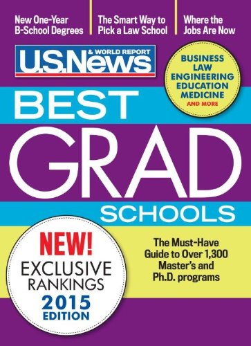 Best Graduate Schools 2015 (2016 Edition is Now Available!)