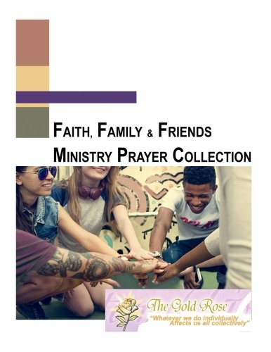 Faith, Family and Friends Prayer Collection (Volume 1) pdf