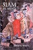 Siam in Mind, Wyatt, David K., 9747551721