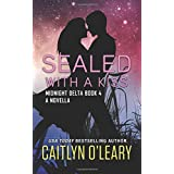 SEALED with a Kiss (Midnight Delta)