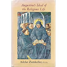 Augustine's Ideal Rel. Life