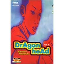 Dragon Head T.4