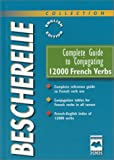 Complete Guide to Conjugating 12000 French Verbs