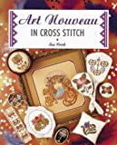 img - for Art Nouveau in Cross Stitch book / textbook / text book