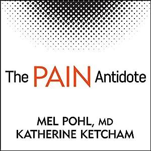 The Pain Antidote Audiobook