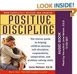 Positive Discipline (Audio Book) Jane Nelsen and Ken Ainge