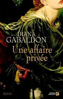 Lord John Grey, tome 1 : Une affaire privée par Gabaldon