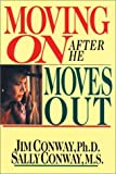 Moving on after He Moves Out, Jim Conway and Sally Conway, 0830816437