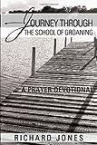 Journey Through the School of Groaning, Richard Jones, 1467027235