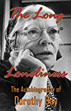 The Long Loneliness: The Autobiography of Dorothy Day