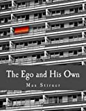 The Ego and His Own (Large Print Edition), Max Stirner, 1496001761