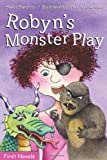 Robyn's Monster Play, Hazel Hutchins, 0887807488