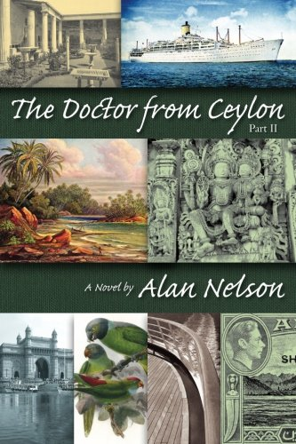 The Doctor from Ceylon: Part II