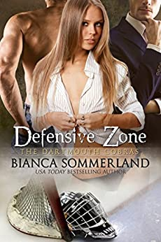 DEFENSIVE ZONE (The Dartmouth Cobras Book 2) by [Sommerland, Bianca]
