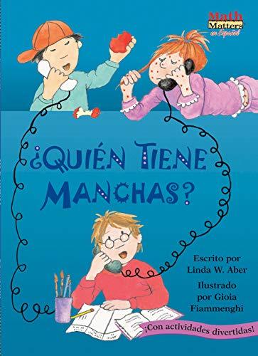 Quien Tiene Manchas? / Who's Got Spots? (Math Matters en Espanol) por Martha F. Brenner,Liza Woodruff