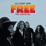All Right Now: the Essential