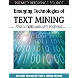 Emerging Technologies of Text Mining: Techniques and Applications