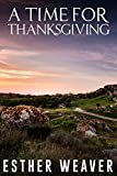 A Time for Thanksgiving (Amish Romance)