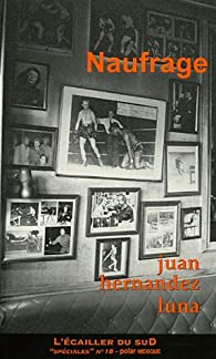 Naufrage par Juan Hernández Luna