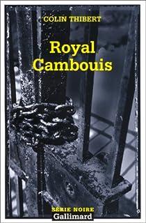Royal cambouis par Thibert