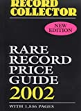 Rare Record Price Guide 2002 (Record Collector Magazine)