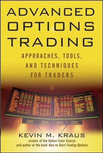 Advanced Options Trading: Approaches, Tools, and Techniques for Professionals Traders pdf