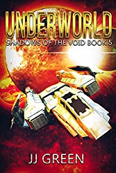 Underworld (Shadows of the Void Space Opera Serial Book 5)