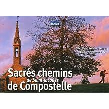 SACRÉS CHEMINS DE SAINT-JACQUES DE COMPOSTELLE