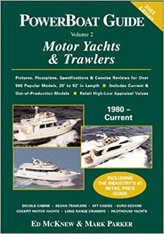 PowerBoat Guide to Motor Yachts & Trawlers: Ed McKnew, Mark