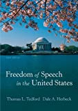 Freedom of Speech in the United States, Tedford, Thomas L. and Herbeck, Dale A., 1891136216