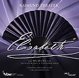 Elisabeth - Das Musical - Gesamtaufnahme Live - Jubiläumsfassung - Wien
