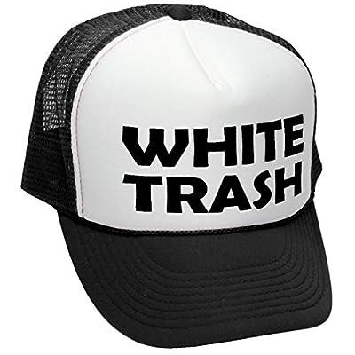 WHITE TRASH - redneck funny ghetto usa - Adult Trucker Cap Hat