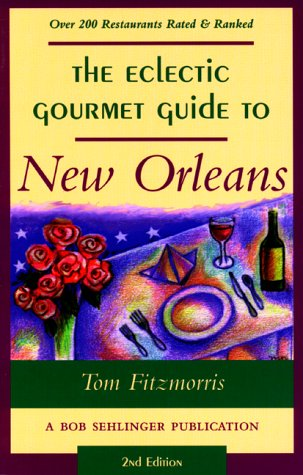 The Eclectic Gourmet Guide to New Orleans, 2nd pdf