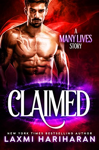 Claimed: Paranormal Romance (Immortals, Vampires and Shifters) (Many Lives Book 4) by [Hariharan, Laxmi]