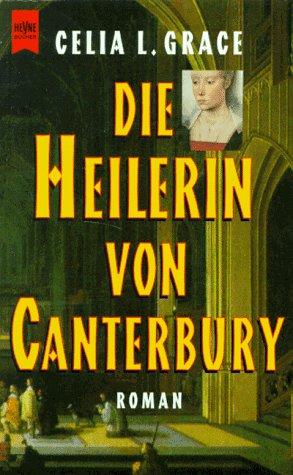 Die Heilerin von Canterbury