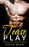 Tease Play: A Secret Baby Sports Romance