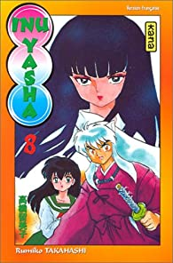 Inu-Yasha, tome 8 par Rumiko Takahashi