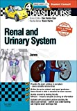 Crash Course Renal and Urinary System Updated Print + eBook edition, 4e by Timothy L Jones MBChB (Hons) (2015-01-12)