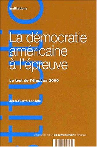 lelection-presidentielle-2000-un-teste-pour-la-democratie-americaine