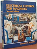 Electrical Control for Machines, Kenneth B. Rexford, 0827321759