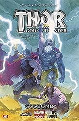 Thor: God of Thunder Volume 2: Godbomb (Marvel Now) (Thor (Graphic Novels)) by Aaron, Jason (2014) Paperback