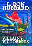 """Mission Earth - Villainy Victorious v. 9"" av L.Ron Hubbard"