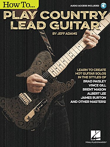 How to Play Country Lead Guitar (Guitar How Lead Play To)