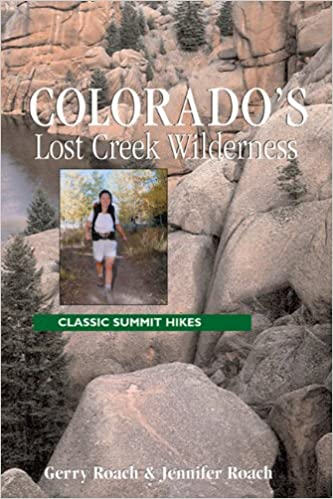 Book Colorado's Lost Creek Wilderness: Classic Summit Hikes