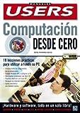 Computacion Desde Cero, Carlos Fernandez Garcia, 9875261181