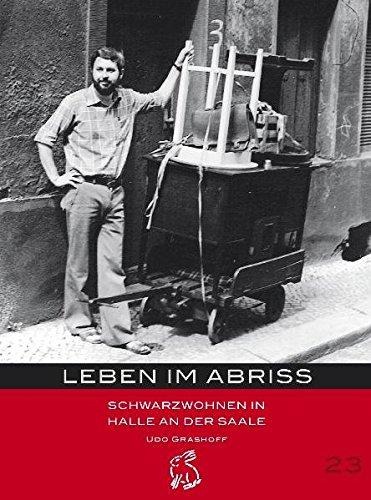 leben-im-abriss-schwarzwohnen-in-halle-an-der-saale-mitteldeutsche-kulturhistorische-hefte