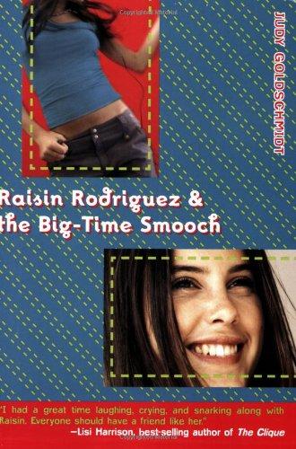 Download Raisin Rodriguez & the Big-Time Smooch PDF