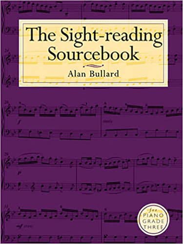 The Sight-Reading Sourcebook for Piano: Grade Three