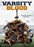 Varsity Blood on DVD Aug 19